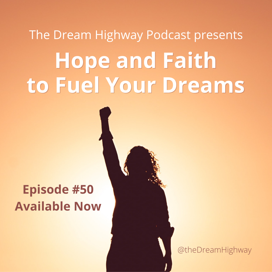 50. Hope and Faith to Fuel Your Dreams