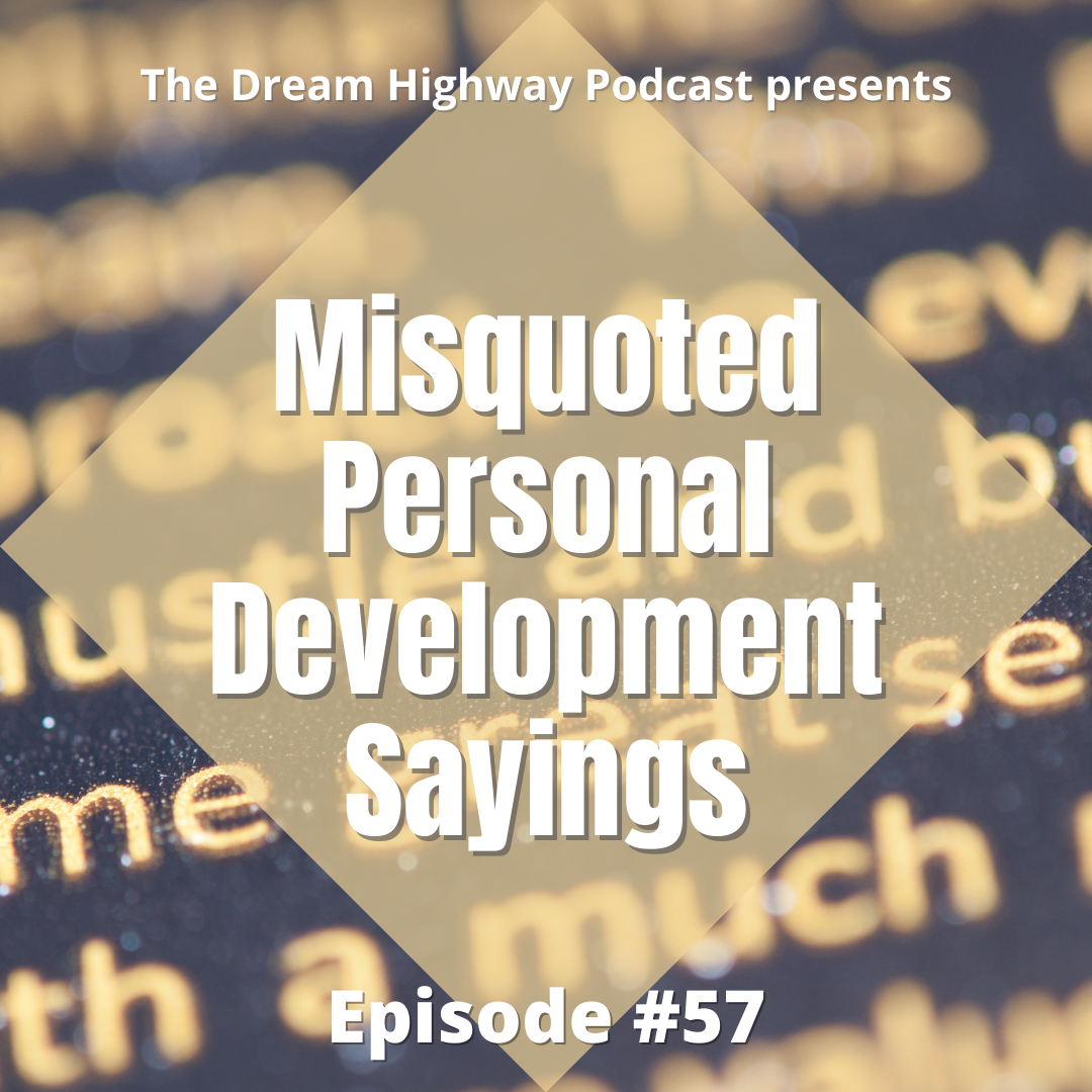 57. Misquoted Personal Development Sayings