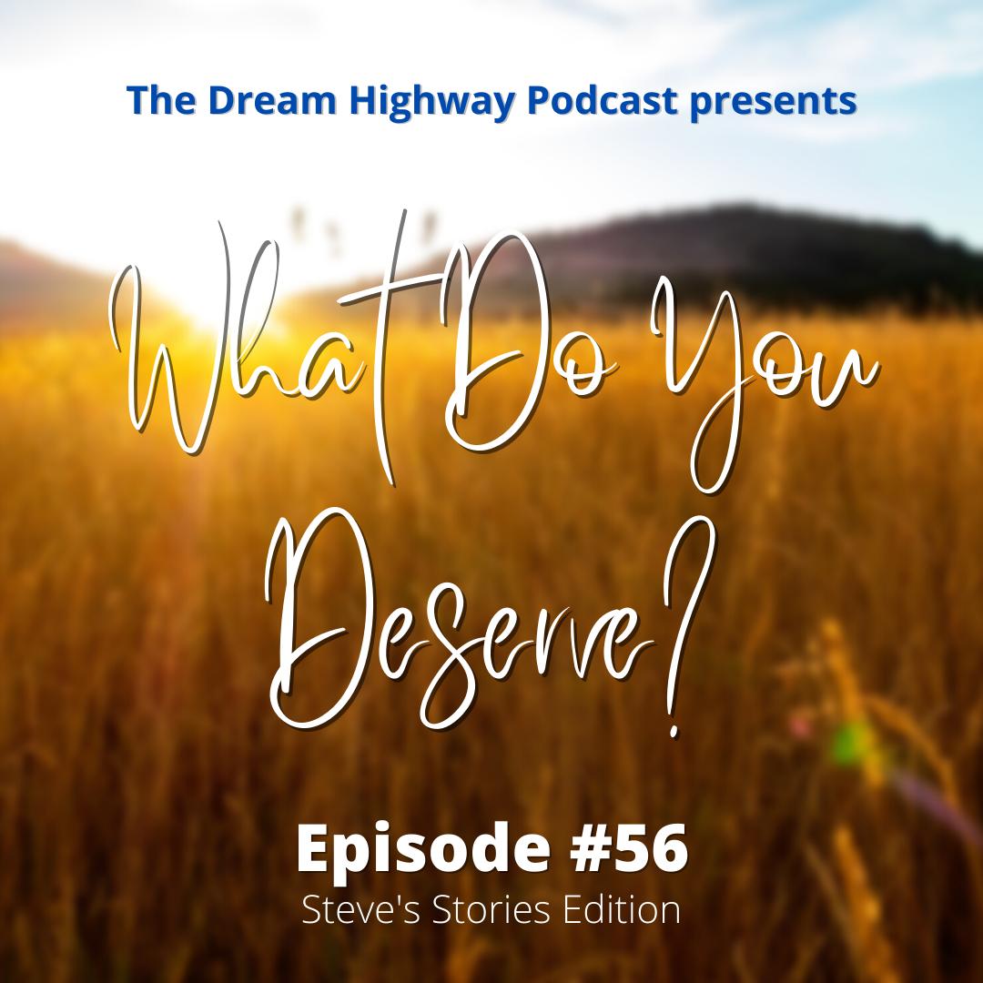 56. What Do You Deserve?